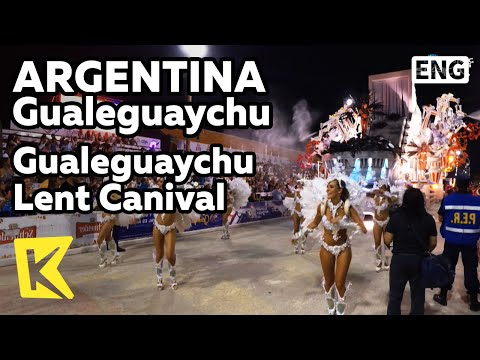 【K】Argentina Travel-Gualeguaychu[아르헨티나 여행-괄레과이추]괄레과이추 사순절 카니발/Parade/Lent/Canival