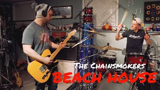 The Chainsmokers - Beach House - Drum Cover & Guitar Remix
