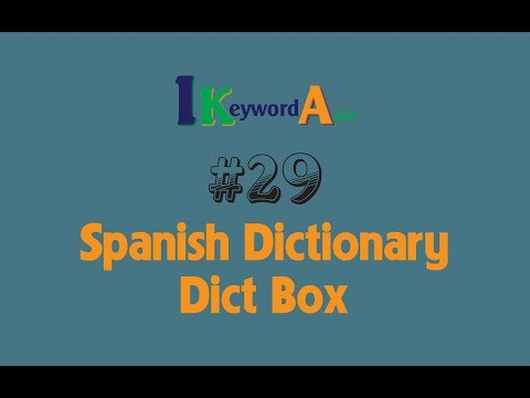 #29 Spanish Dictionary - Dict Box - English Spanish Translation - iKeyword Asia Channel
