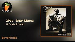 2Pac - Dear Mama (Instrumental Remake + FLP)