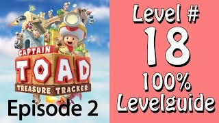 Captain Toad Treasure Tracker - 100% Guide - Level 18 - Kampf auf den Turmspitzen