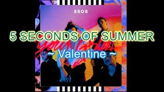 5sos - Valentine Instrumental Karaoke with backing vocals (Album: Youngblood)