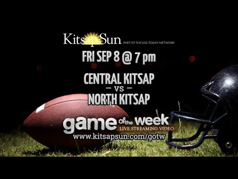 GOTW: Central Kitsap @ North Kitsap, Sep 8
