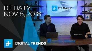 DT Daily Ep. 13 Nov 8, 2018: Are 8K TVs Here To Stay, Best American Single Malt Whiskey