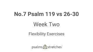 No.7 Psalm 119 vs 26-30 Week 2