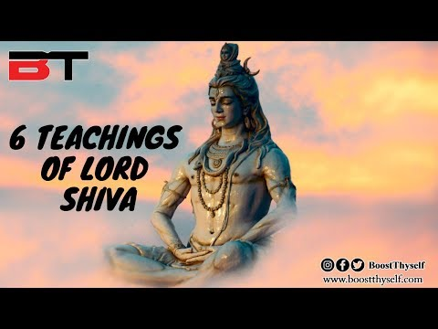 6 Teaching Of Lord Shiva You Must Know About