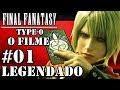 FINAL FANTASY TYPE 0 HD O FILME CAPITULO 01 03 LEGENDAS BRASIL 1080p