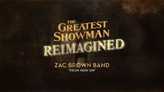 Zac Brown Band   From Now On (official Lyric Video)