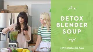 DETOX Blender Soup