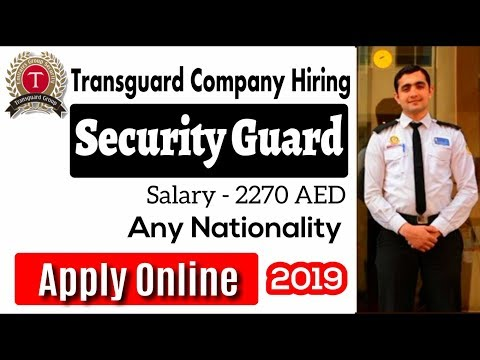 Very Big Company Hiring Security Guard In Dubai 2019 | Any
