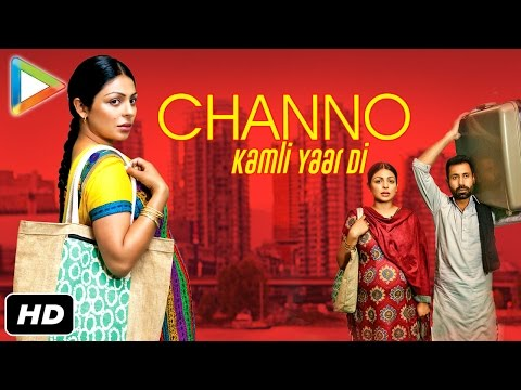 CHANNO KAMLI YAAR DI OFFICIAL FULL MOVIE 2016 | NEERU BAJWA