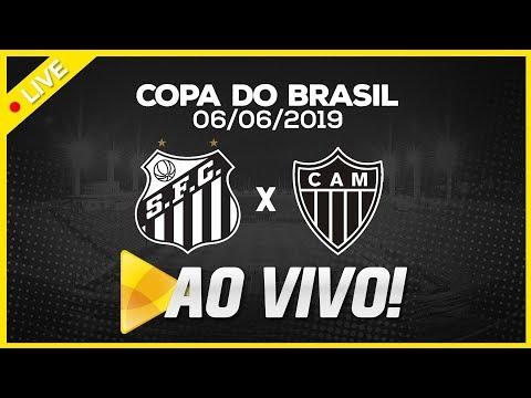 AO VIVO: SANTOS 1 X 2 ATLÉTICO MINEIRO | NARRAÇÃO| COPA DO BRASIL (06/06/19)