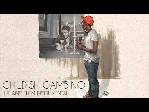 Childish Gambino - We Ain't Them (Instrumental)