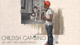 Childish Gambino - We Ain't Them (Instrumental) Mp3