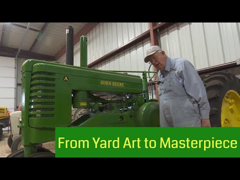John Deere A Goes From Yard Art To Masterpiece