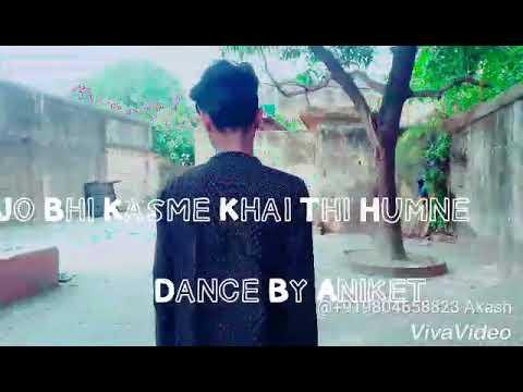 Jo Bhi Kasma Khaie Thie Humne / Kya Tumha Yaad Hai / Dance By Aniket Choreography By Akash Das