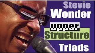 Stevie Wonder Upper structure Triads tutorial
