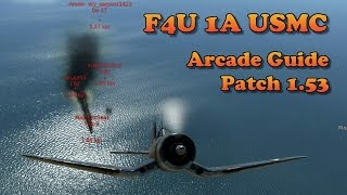 war thunder how to fly the f4u 1a in arcade patch 1 53