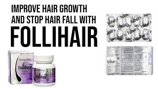 FOLLIHAIR Multivitamin Nutritional Biotin Supplement | Uses, Side Effects & Dosage
