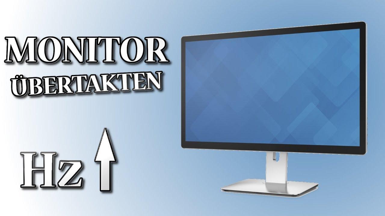 Jeden Monitor/Bildschrim übertakten!  Elias K - YouTube