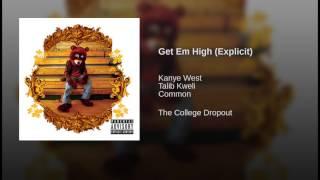 Play Get Em High