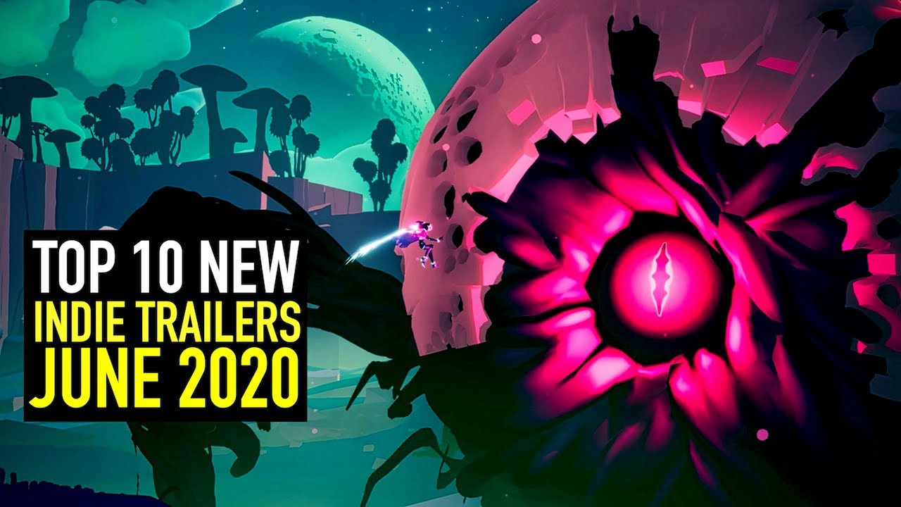 Top 10 Indie Game Trailers to Watch this June 2020 - Part 1