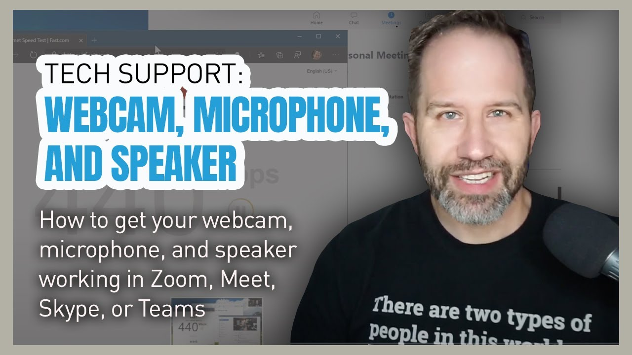 Tech Support How To Get Your Webcam Microphone And Speaker