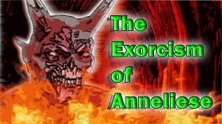 Video The Exorcism of Anneliese Michel : The Victim Soul download MP3, 3GP, MP4, WEBM, AVI, FLV April 2018