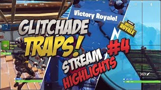 Twitch Highlights #4 - GLITCHADE TRAPS?! | Highlights & Funny Moments