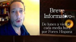 Breve Informativo - Noticias Forex del 27 de Junio 2018