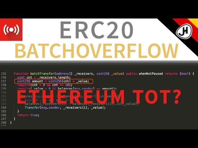 ERC20 BatchOverFlow - Ist Ethereum tot? (German)
