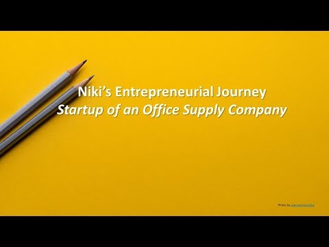 Entrepreneurial Journey - Niki Starts Her Own Office Supply Company
