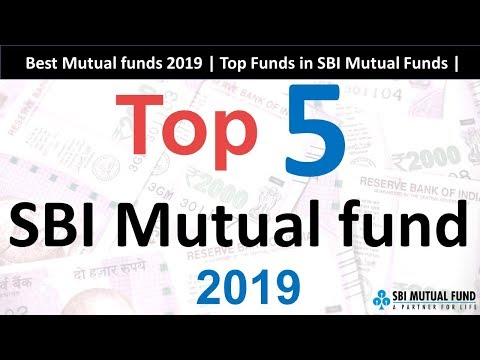 Top 5 SBI Mutual Funds 2019 | Best Fund For SIP In 2019 | SBI Mutual Funds 2019