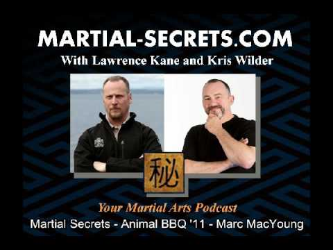 "Martial-Secrets with Marc ""Animal"" MacYoung"