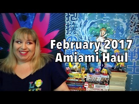 My Most Expensive Haul Yet! February 2017 Amiami Haul