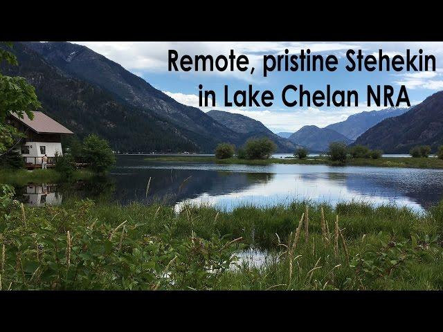 Unspoiled Stehekin in Lake Chelan National Recreation Area