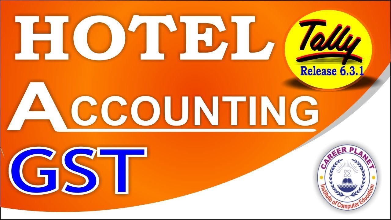 Tally ERP 9 Hotel Accounting With GST Part 75   Learn Tally For GST Case  Study 2