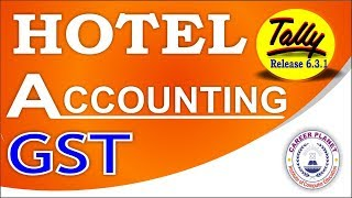 Tally ERP 9-Hotel Accounting with GST Part-75 | Learn Tally for GST Case Study-2