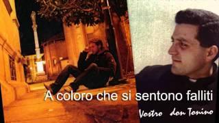 Don Tonino Bello - A coloro che si sentono falliti