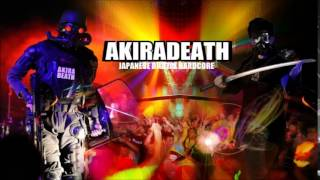 [J-Core/Vocal/Digital Hardcore #29] AKIRADEATH - Destroy