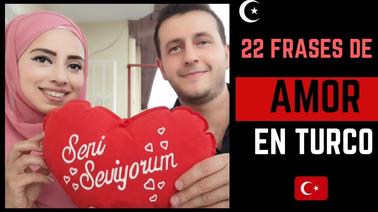 Palabras Y Frases De Amor En Turco Youtube