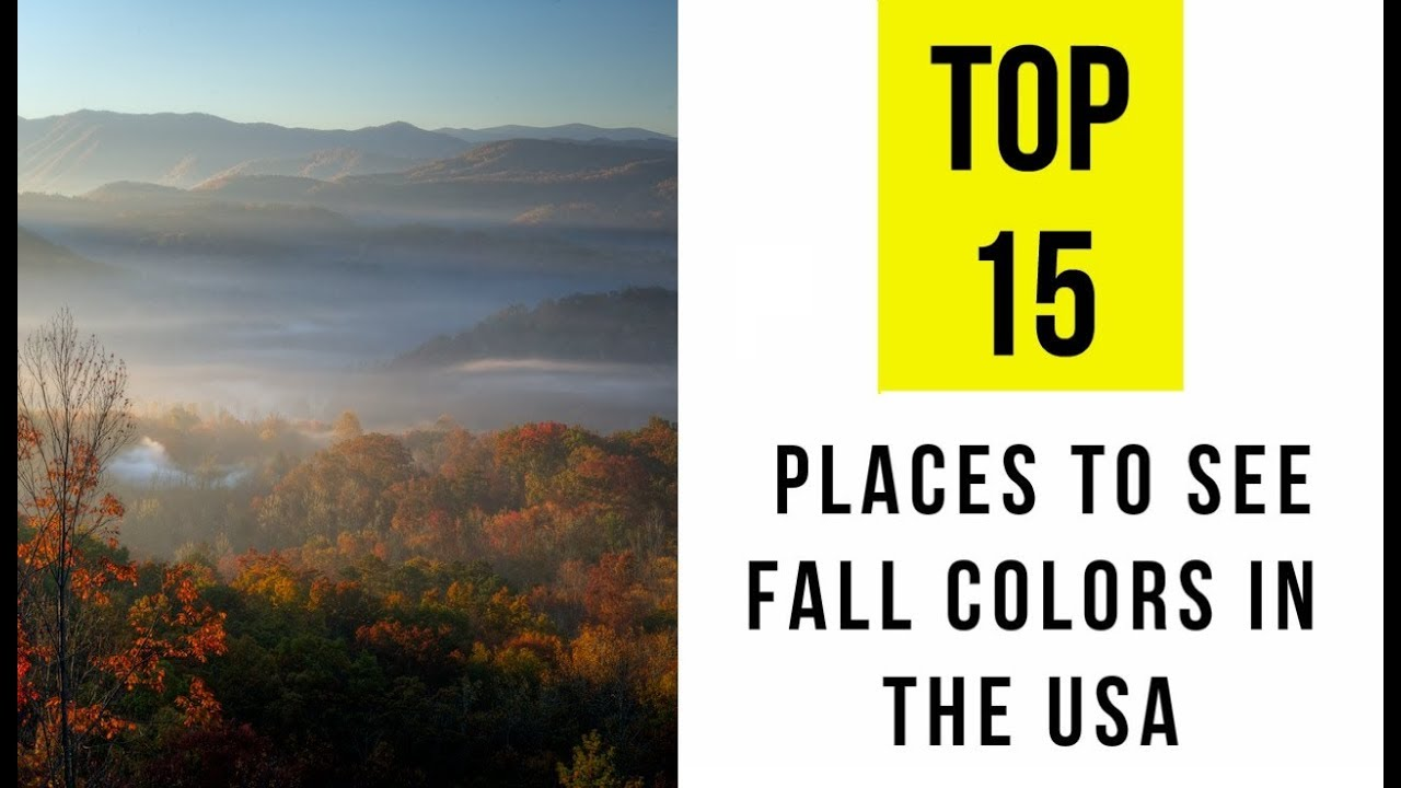 Top 15 places to see fall colors in the usa youtube for Best fall destinations in the us