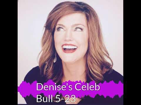 Denise Plante - Denise's Celebrity Bull 5-23