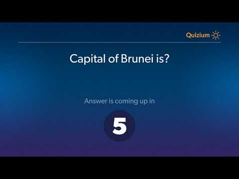Capital of Brunei is?   Countries and Capitals Quiz