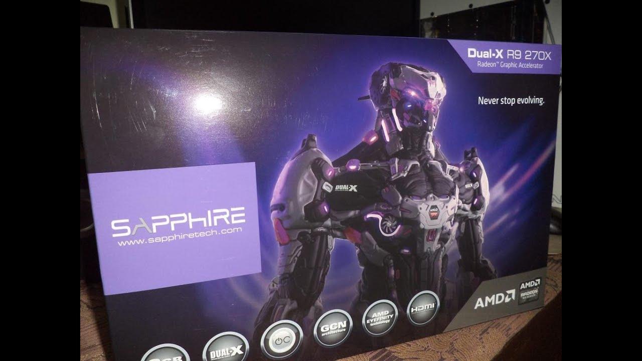 Sapphire R9 270X Dual-X O C  2GB 256 Bit GDDR5 - İnceleme#1