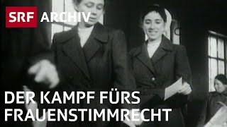 Der lange Weg zum Frauenstimmrecht 1971| Politische Rechte der Frau | SRF Archiv