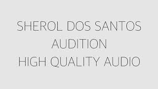 SHEROL DOS SANTOS AUDITION HIGH QUALITY