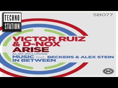 Victor Ruiz & D-Nox - Music (feat. Beckers & Alex Stein)