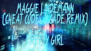 Maggie Lindemann - Pretty Girl (Cheat Codes x Cade Remix)(Lyrics / Lyric Video)