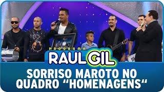 Programa Raul Gil (25/04/15) - Sorriso Maroto no quadro